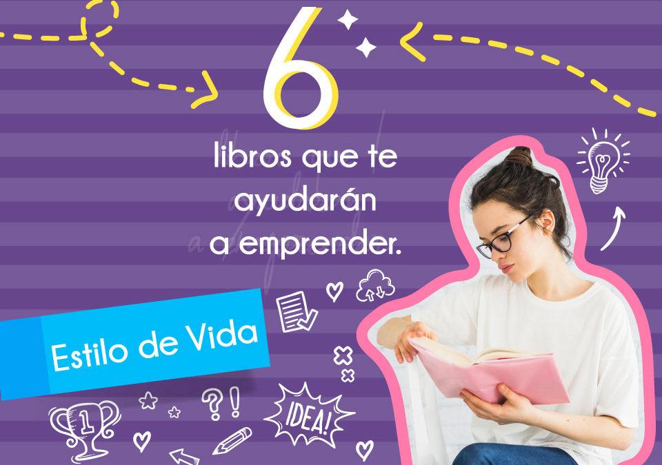 6 libros que te ayudarán a emprender